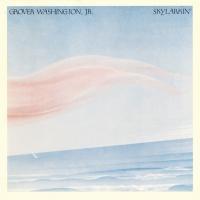 Skylarkin' - Grover Washington