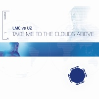 Take Me To The Clouds Above - LMC