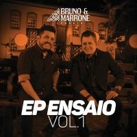 EP Ensaio - Bruno & Marrone