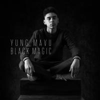 Black Magic - Yung Mavu