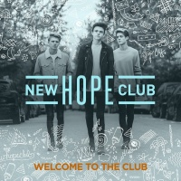 Welcome To The Club - New Hope Club