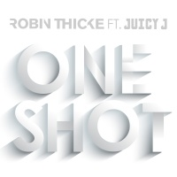 One Shot - Robin Thicke