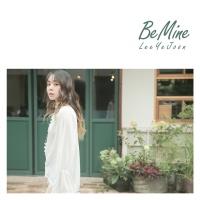 Be Mine - Ye Joon Lee