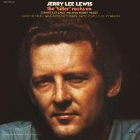 The Killer Rocks On - Jerry Lee Lewis