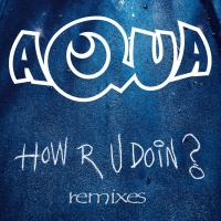 How R U Doin? - Aqua
