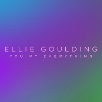 You My Everything - Ellie Goulding