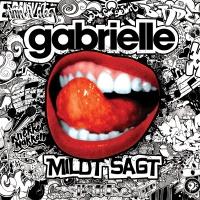 Mildt sagt - Gabrielle