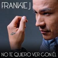 No Te Quiero Ver Con Él - Frankie J