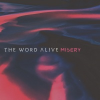 Misery - The Word Alive