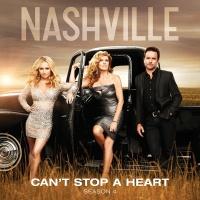 Can't Stop A Heart - Nashville Cast