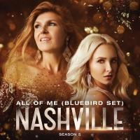 All Of Me - Nashville Cast