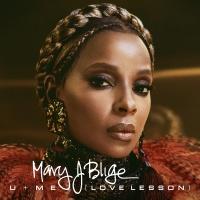 U + Me (Love Lesson) - Mary J. Blige