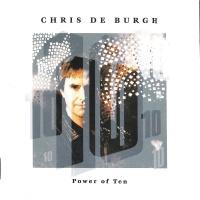 Power Of Ten - Chris De Burgh