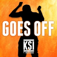 Goes Off - KSI