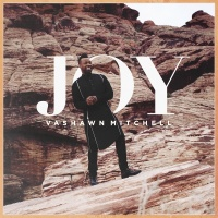 Joy - VaShawn Mitchell
