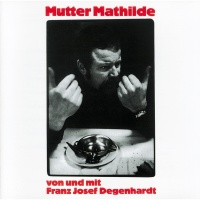 Mutter Mathilde - Franz Josef Degenhardt