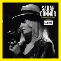 Muttersprache Live - Ganz Nah - Sarah Connor