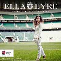 Swing Low, Sweet Chariot - Ella Eyre