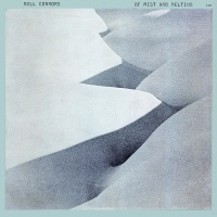 Of Mist And Melting - Bill Connors
