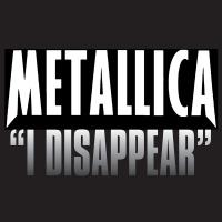 I Disappear - Metallica