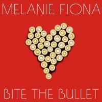 Bite The Bullet - Melanie Fiona