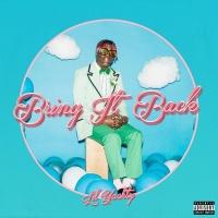 Bring It Back - Lil Yachty
