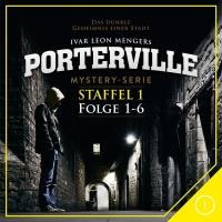 Staffel 1 Folge 01-06 - Porterville