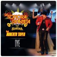 Oye - La Sonora Dinamita