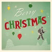 Berry Christmas - Chuck Berry