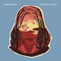 Dance With A Ghost - Sara Hartman
