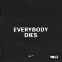 everybody dies - J. Cole
