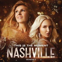 This Is The Moment - Nashville Cast