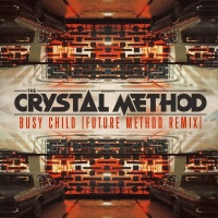 Busy Child - The Crystal Method