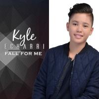 Fall For Me - Kyle Echarri