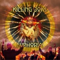 Euphoria - Killing Joke