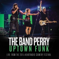 Uptown Funk - The Band Perry