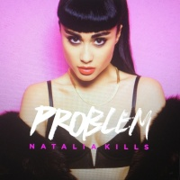 Problem - Natalia Kills