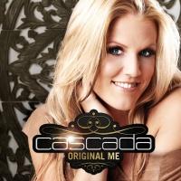 Original Me - Cascada