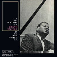 A Jazz Portrait Of Frank Sinat - The Oscar Peterson Trio