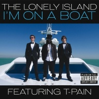 I'm On A Boat - The Lonely Island