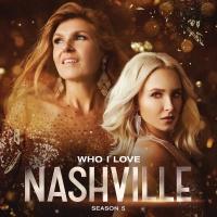 Who I Love - Nashville Cast