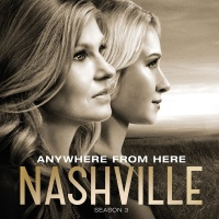 Anywhere From Here - Nashville Cast