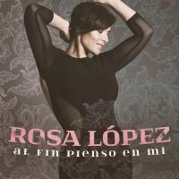 Al Fin Pienso En Mi - Rosa López