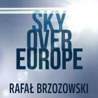 Sky Over Europe - Rafal Brzozowski