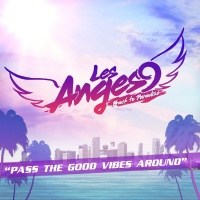 Pass The Good Vibes Around - Les Anges 9