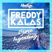 Gjøre Ingenting - Freddy Kalas