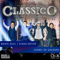 Boate Azul / Ainda Ontem Chore - Bruno & Marrone