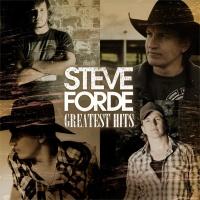 Greatest Hits - Steve Forde