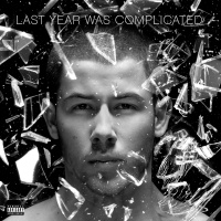 Last Year Was Complicated - Nick Jonas