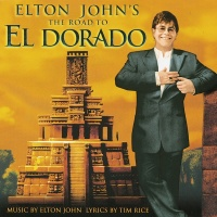 The Road To El Dorado - Elton John